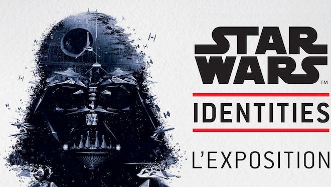 Expo Star Wars Identités : prolongations jusqu'au 5 octobre